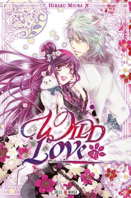 Wild Love – Tome 01
