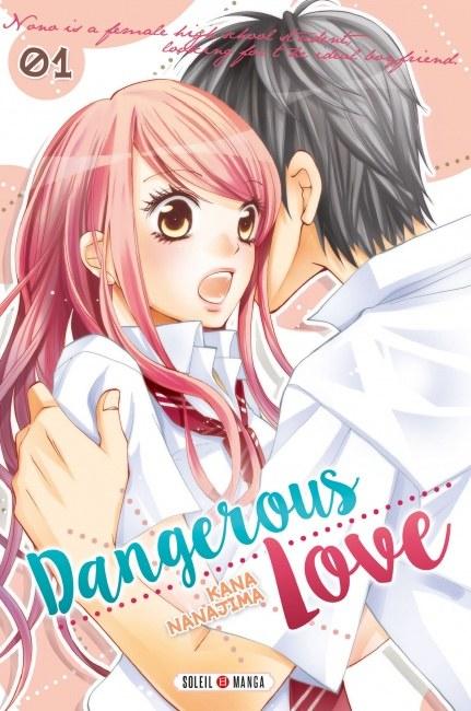 Dangerous love – Tome 1 de Kana NANAJIMA
