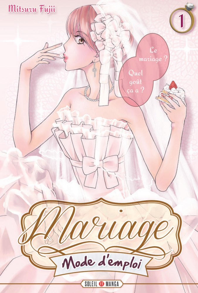 Mariage, mode d'emploi – Tome 1