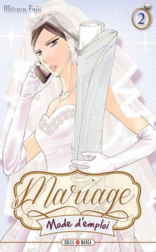 Mariage, mode d'emploi – Tome 2