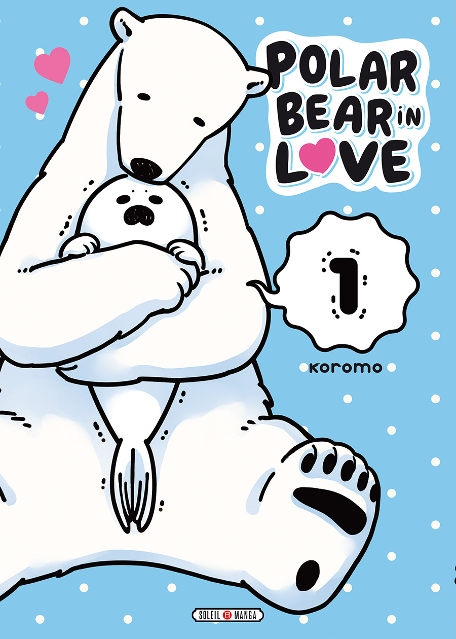 Polar Bear in Love – Tome 1