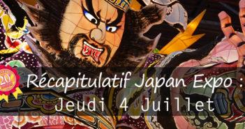 Récapitulatif Japan expo : jeudi 4 juillet.