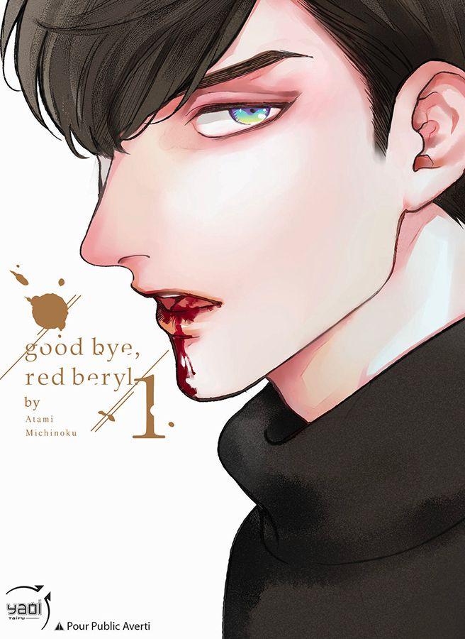 Goodbye, redberyl – Tome 1