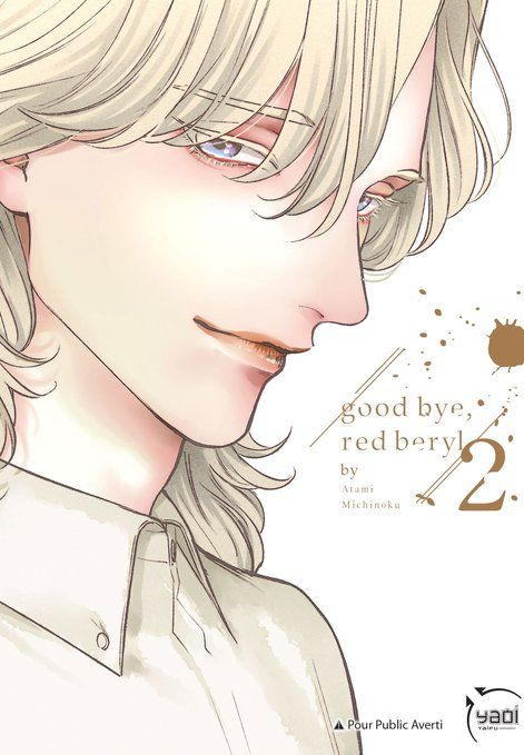 Good Bye, Red Beryl – Tome 2