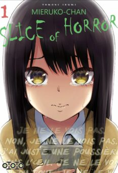 Mieruko-chan Slice of Horror - Tome 1