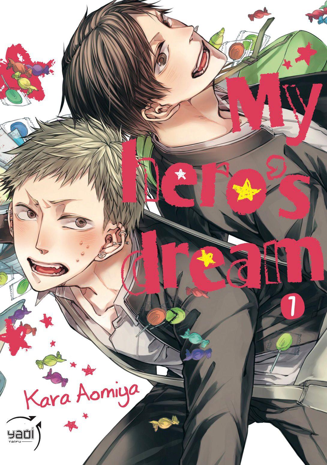 My Hero's Dream – Tome 1
