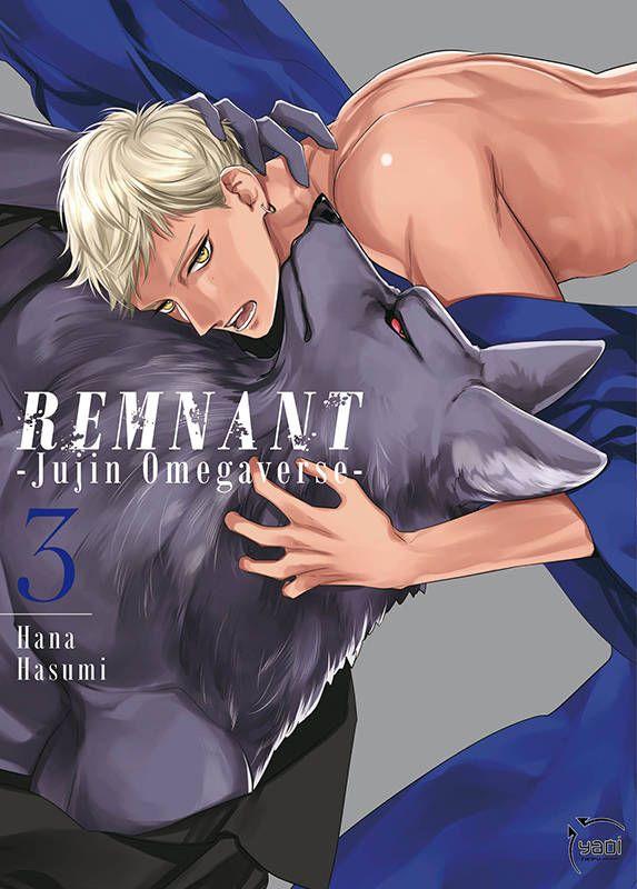 Remnant, Jujin Omegaverse – Tome 3