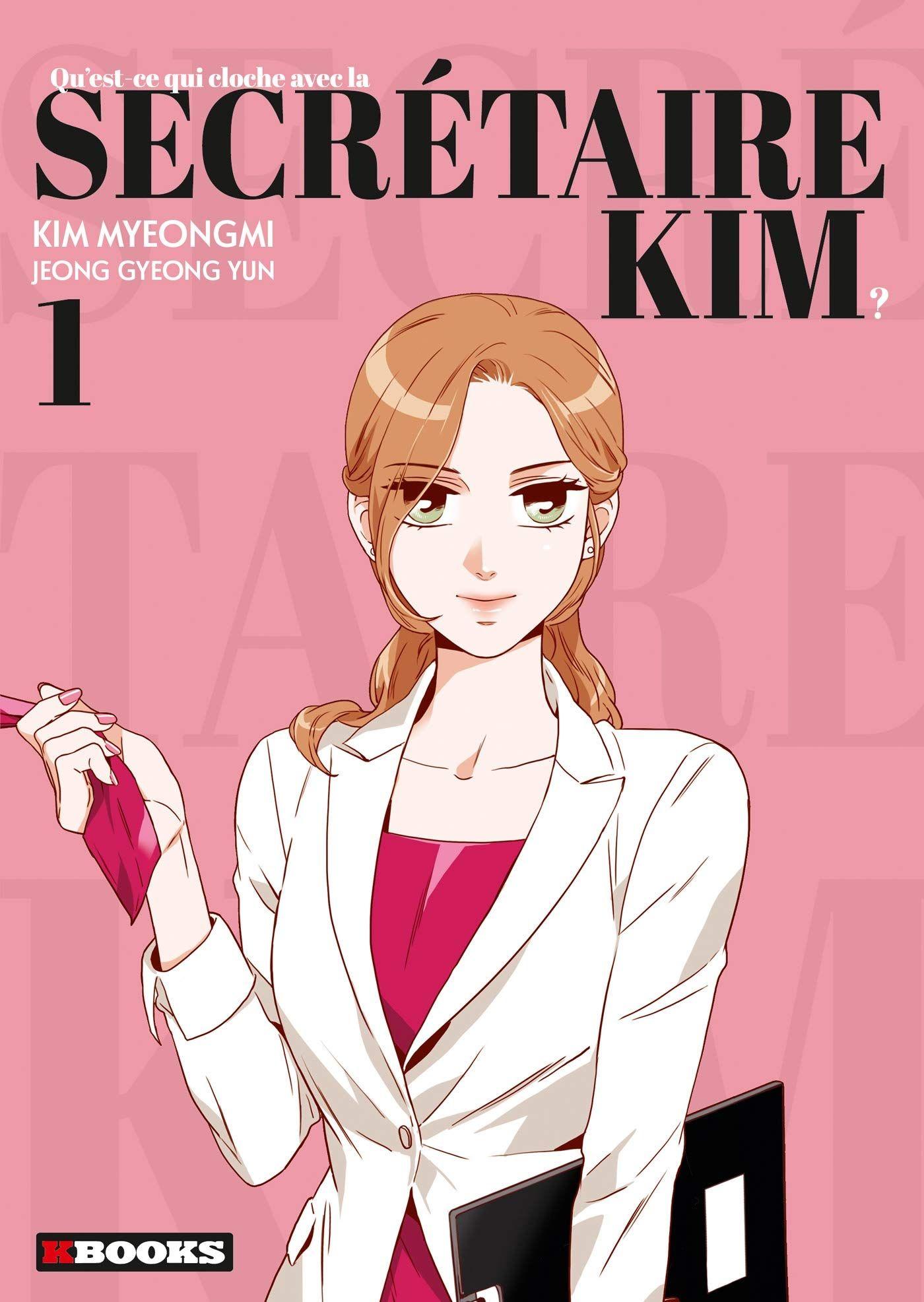 Qu'est-ce qui cloche avec la secrétaire Kim ? – Tome 1