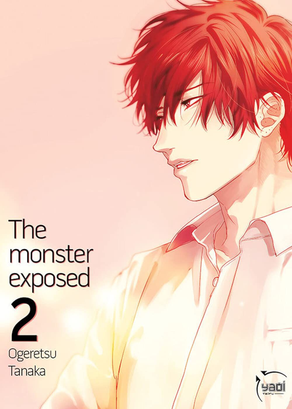 The Monster Exposed – Tome 2